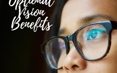 The Importance of Optional Vision Benefits