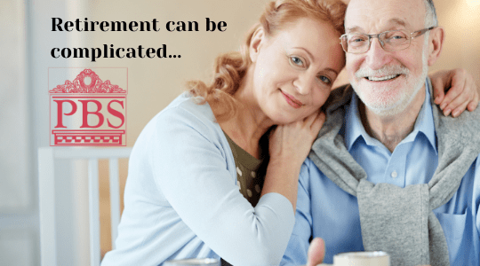 """Photo of couple - older man with younger woman and the statement """"Retirement can be complicated"""" and the Professional Benefit Solutions logo"""